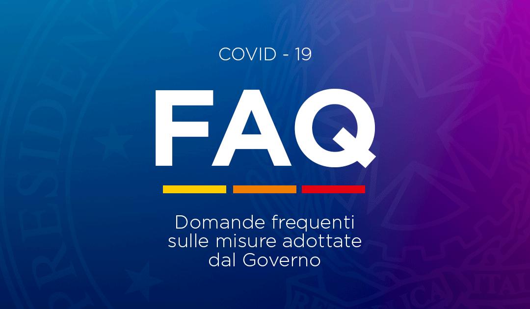 COVID-19: DOMANDE FREQUENTI SULLE MISURE ADOTTATE DAL GOVERNO